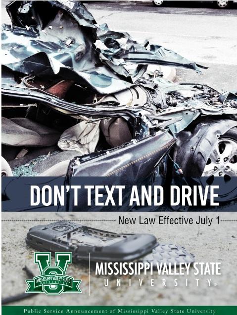 MVSU Dont text & Drive